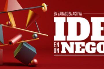 En Zaragoza Activa convierte tu idea en un negocio
